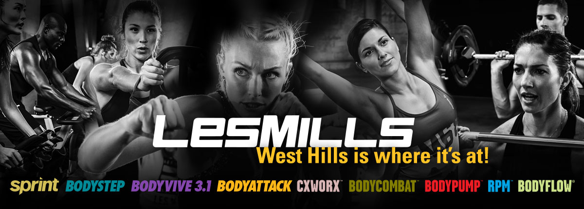 Les Mills Group Fitness Classes: West Hills is where it's at!  LES MILLS SPRINT™ | BODYSTEP™ | BODYVIVE 3.1™ | BODYATTACK™ | CXWWORX™ | BODYCOMBAT | BODYPUMP™  RPM | BODYFLOW®