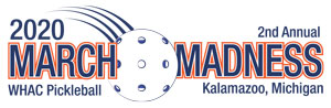 March Madness WHAC Pickleball Tournament Logo