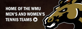 Home of the WMU Men's and Women's Tennis Teams
