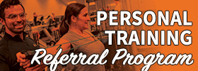 Personal Training Referral Program